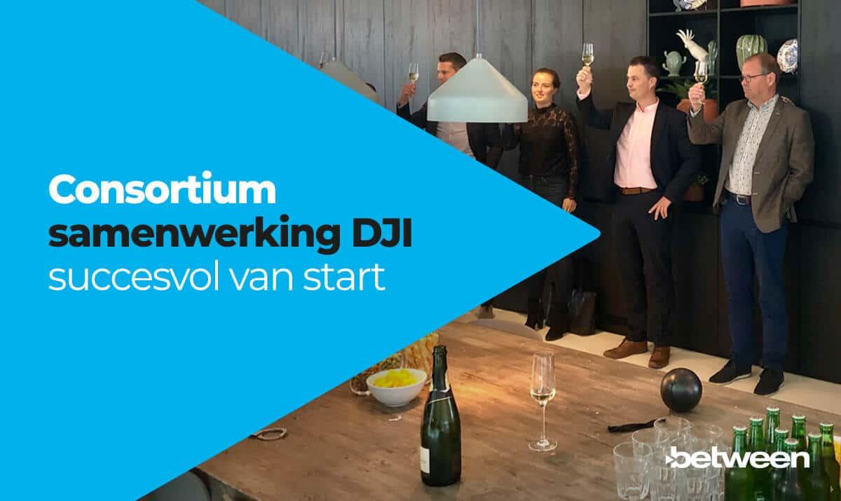 Consortium samenwerking DJI succesvol van start